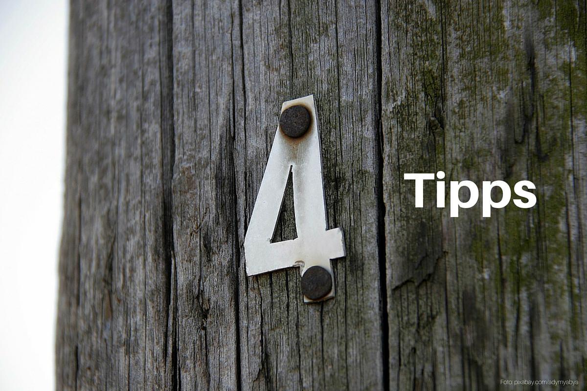 Diese vier Tipps sollte jeder beherzigen