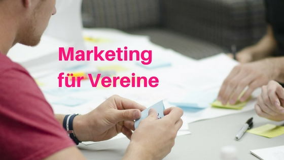 Marketing für Vereine